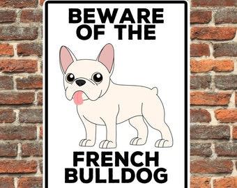 French Bulldog   Beware of the    Pet   Animal   Illustrated   Metal Sign   Tin   Aluminium   Dog Lover   Frenchie   Frog Dog