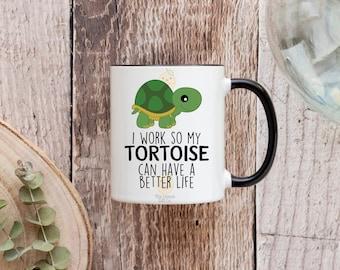 I work so my tortoise can have a better life - 11oz Ceramic Mug -  Coloured Handle & Rim