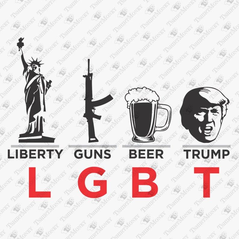 349d324c18 Liberty Guns Beer Trump LGBT Svg Lgbt Parody Rude SVG Funny | Etsy