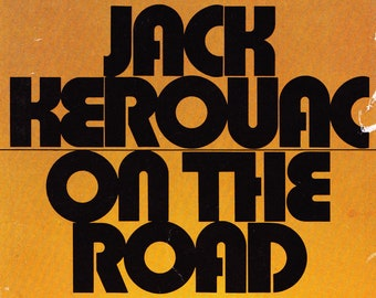On the Road by Jack Kerouac.