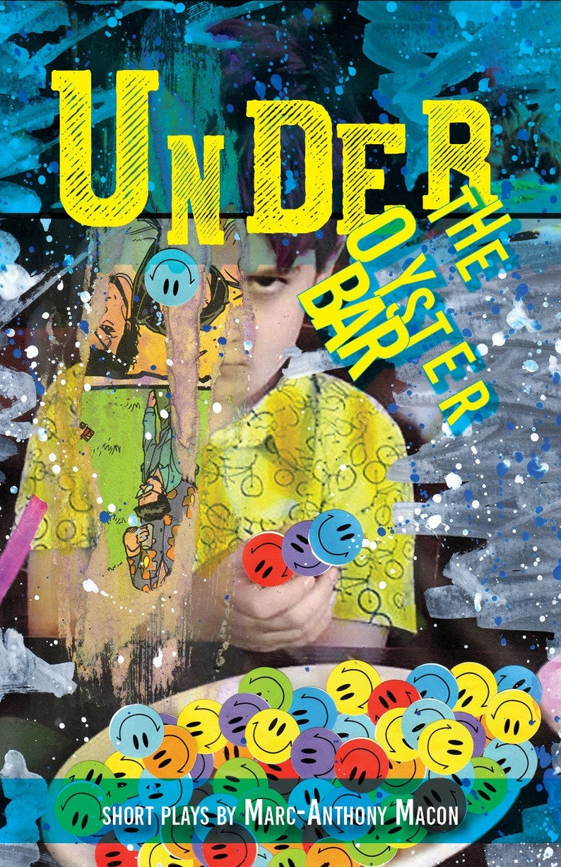Under the Oyster Bar: Short Plays by Marc-Anthony Macon image 0
