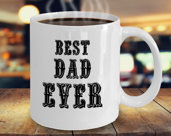 Best Dad Ever Father's Day Mug, Gift From Daughter and Son, Dad Mug, Gift For Father's Day, Gift For Dad, Fathers Day Mug, Gift For Father