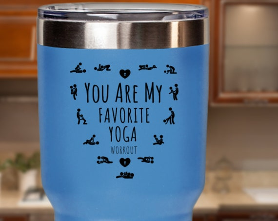 Naughty Valentines Day Gift for Him, Anniversary Gift For Boyfriend Husband Fiance, You Are My Favorite Workout Tumbler