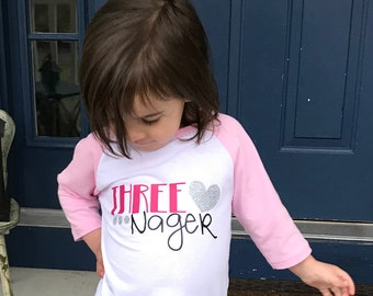 Three Nager Raglan Shirt For Your 3 Year Old Third Birthday Going On 13 Gift