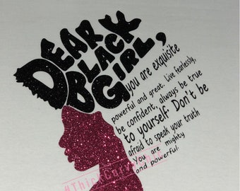 DEAR BLACK GIRL tee