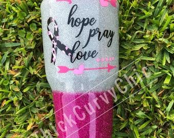 Hope Pray Love Breast Cancer Tumbler
