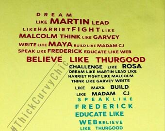 Dream Like Martin shirt...