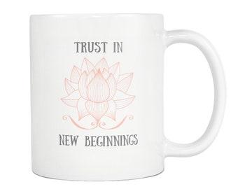 Lotus flower mug etsy trust in new beginnings lotus flower mug gift for wife mothers day gift sister gift birthday gift ideas best friend gift lotus flower mightylinksfo