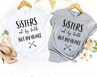 3c74751c5b Best friend shirts for 3, Friendship t shirt, Sisters not by birth but by  heart, Best friend gift, Sister friendship, Friendship gift ideas
