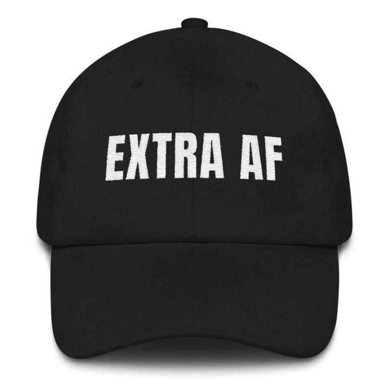 496fdb9a202 Dad Hat Extra Af Extra Dad hats for women Vintage Dad