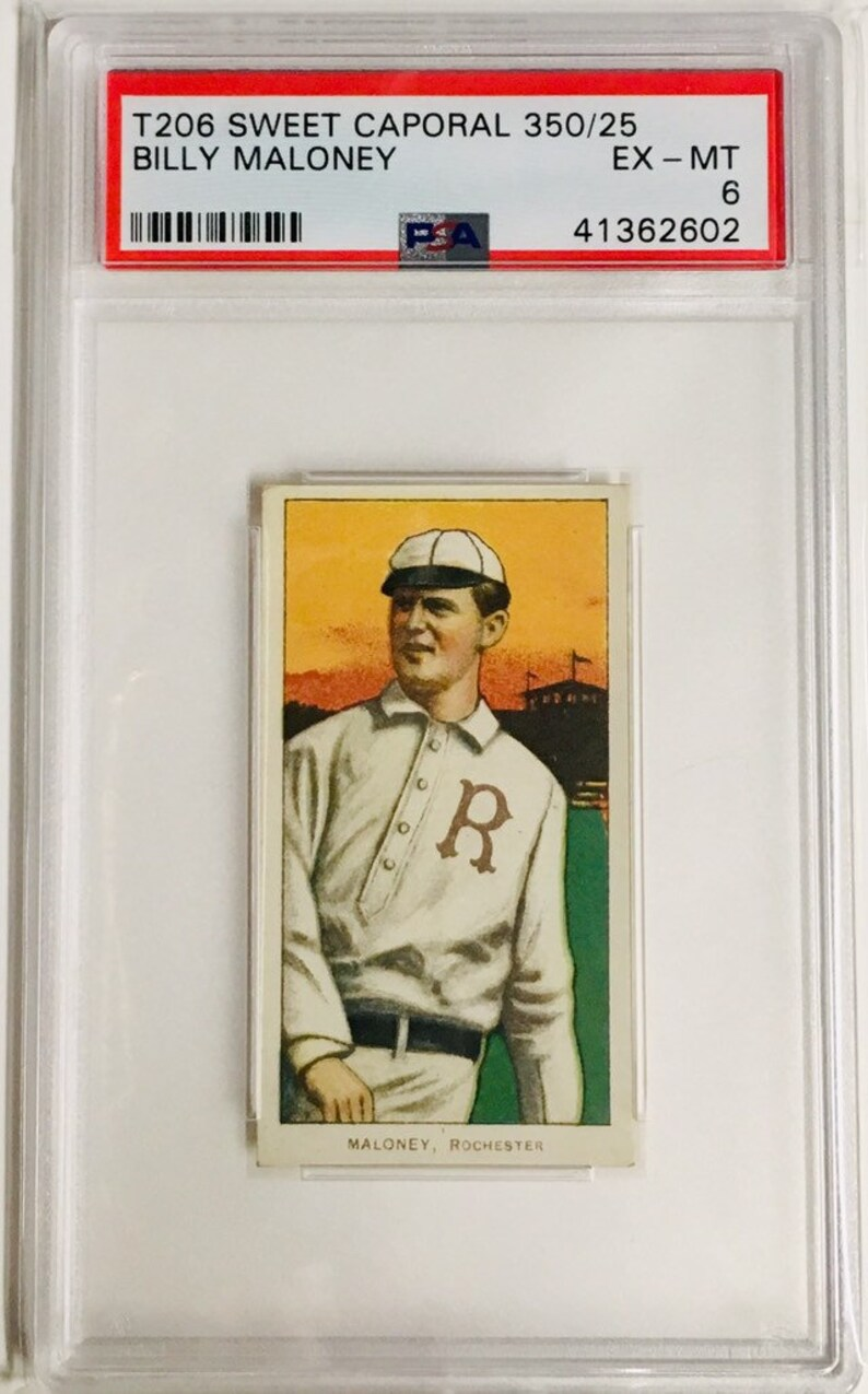 T206 Vintage Baseball Card Billy Maloney Rochester PSA 6