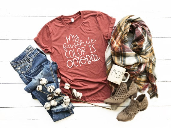 my favorite color is october cute fall shirts fall october etsy