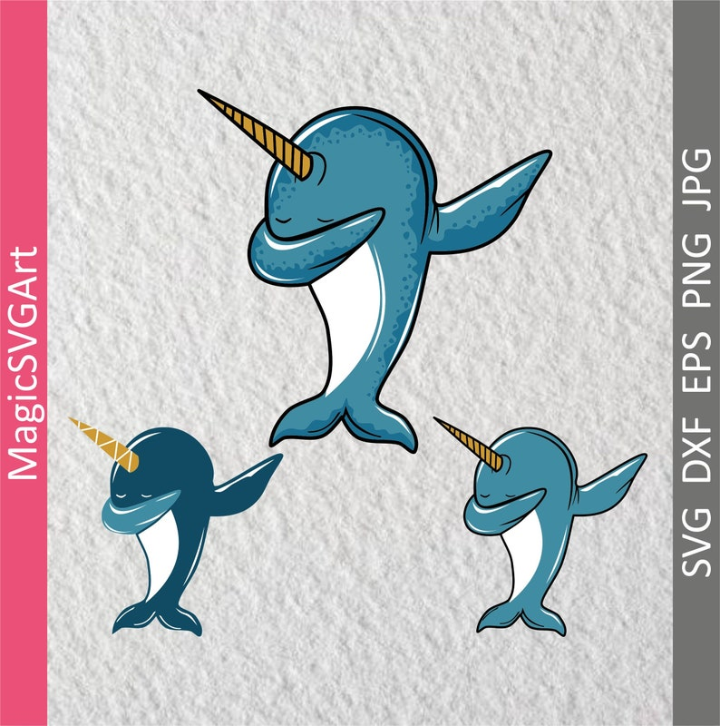 5b33d37f1 Dabbing narwhal funny narwhal dab narwhal svg dxf eps | Etsy