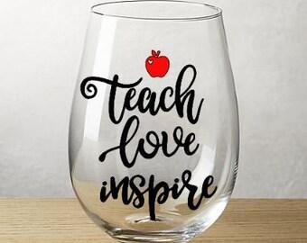 Teach Love Inspire Wine Glass
