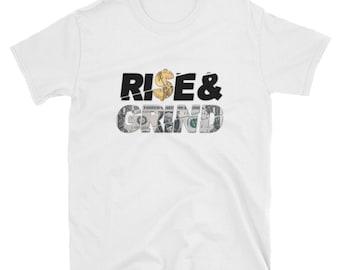 Rise & Grind Men's T-Shirt