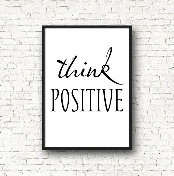 Think positive, Art mural, décoration design, noir et blanc, citation  inspirante, décor de salon, décoration épurée, cadeau mariage
