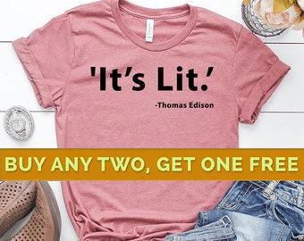 bd5372f2afc8 It's Lit Shirt, Lit Shirts, Funny Shirts for Women, Funny Shirts with  Sayings, Shirts with Sayings, Gift For Her, Gift For Him, Tumblr Shirt