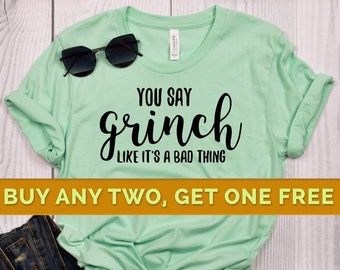 b14f2788 Grinch Shirt, Funny Xmas Shirt, Funny Xmas t-shirt, Christmas Party Shirt,  Funny Christmas Shirts, Christmas tshirt, Xmas Shirts, Xmas Gifts