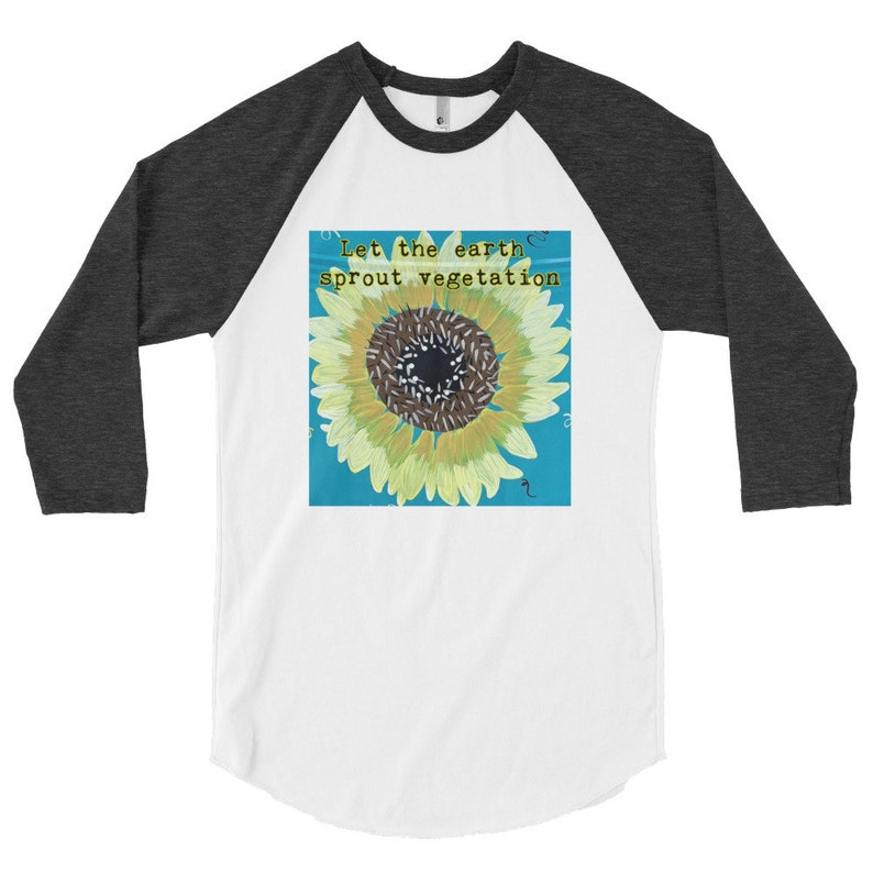 Sunflower Scripture Baseball T-shirt Let the earth sprout image 0