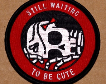Still Waiting / To Be Cute (Patch)