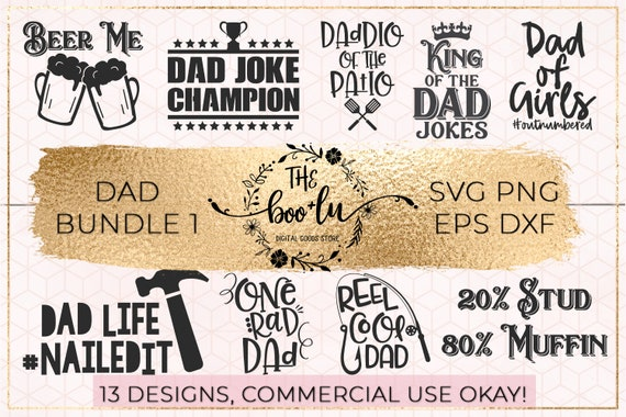 Items Similar To Dad Bundle Of 13 Svg Dxf Eps Png Files For Cricut