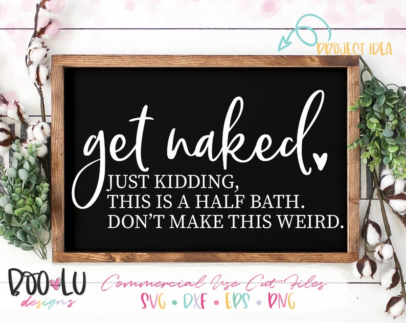 Get Naked Unless youre stopping by that would be weird   Etsy