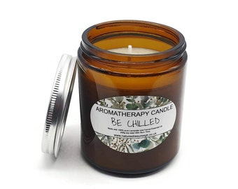 Be Chilled Aromatherapy Soy Wax Candle - 40hr Burn - Lavender and Fennel - Natural - Eco Friendly - Vegan - Chakra  - Reiki - Gift - 200g