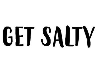Get Salty Car/Laptop Decal   Gift for Mom, Gift for Dad, Birthday Gift, Truck, Beach