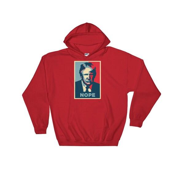 NOPE - Prez président Trump sweat, T-shirts émaillée, des États-Unis d'Amérique, d'Amérique, États-Unis No espère Shirt humoristique, Lefty hilarant démocrates, V 18f3ea