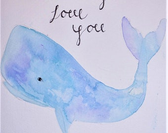 I Whale Always Love You- Original