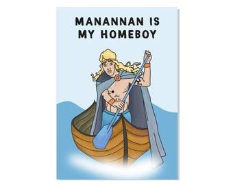 Manannan is my homeboy
