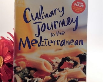 Culinary Journey to the Mediterranean Cookbook Better Homes and Gardens Recipe Book