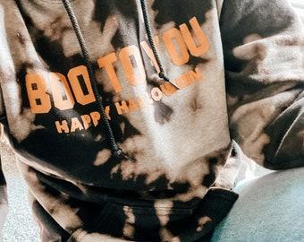 Boo to You in Bleach Dye