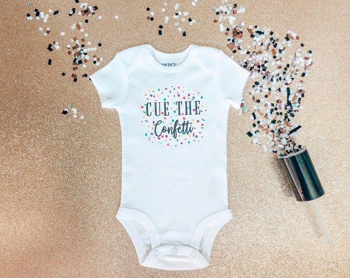 Cue the Confetti Onesie