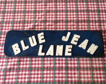 Vintage Blue Jean Lane Retail Sign