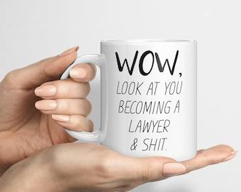 Funny Lawyer Mug, Look At You Becoming A Lawyer, Funny Lawyer Gift, Funny Lawyer Mug, Custom Lawyer Gift, Personalized Lawyer Present