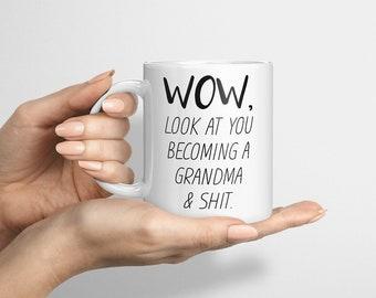 Funny Grandma Mug, Look At You Becoming A Grandma, Funny Grandma Gift, Funny Grandma Mug, Custom Grandma Gift, Personalized Grandma Present
