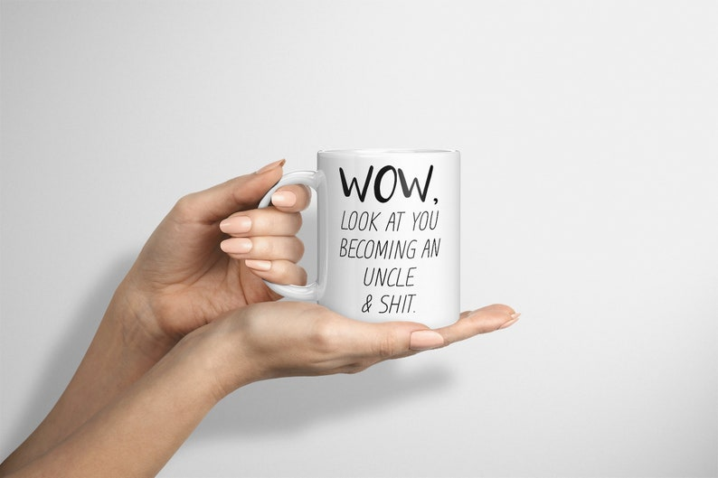 Funny Uncle Mug Look At You Becoming A Uncle Funny Uncle image 0