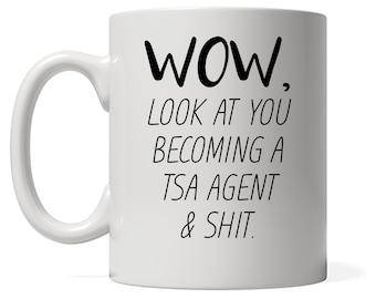 Funny Tsa Agent Mug, Look At You Becoming A Tsa Agent, Funny Tsa Agent Gift, Custom Tsa Agent Gift, Personalized Tsa Agent Present