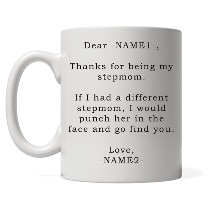 Dear Stepmom Thanks For Being My Stepmom Stepmom Coffee Mug image 0