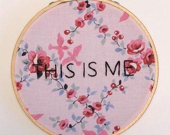 """This is Me 4"""" hoop art"""