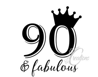 90th birthday crown etsy 100th Birthday Cake Ideas 90th birthday svg 90 and fabulous svg birthday crown svg svg file for cricut svg for silhouette princess crown svg instant download
