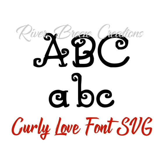 Curly Love Font Svg Girly Fonts Svg Cricut Svg Designs Svg Etsy