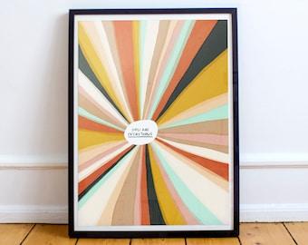 You Are Everything | Art Print | Home Decor | High Quality Print