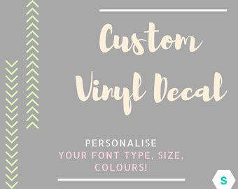 Custom Vinyl Decal   Custom Foil Decal   Quote Print   Name Decal   Labels Stickers   Wall Decal   Events   Wedding Decal