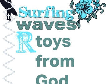 Surfing.Waves are toys from God