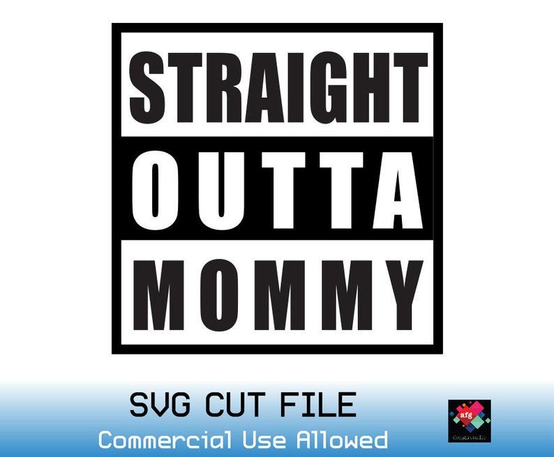 585a9fceb Straight Outta SVGStraight Outta Mommy SVG Onesie SVG Baby | Etsy