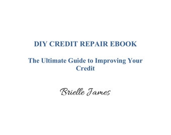 DIY CREDIT REPAIR E-book