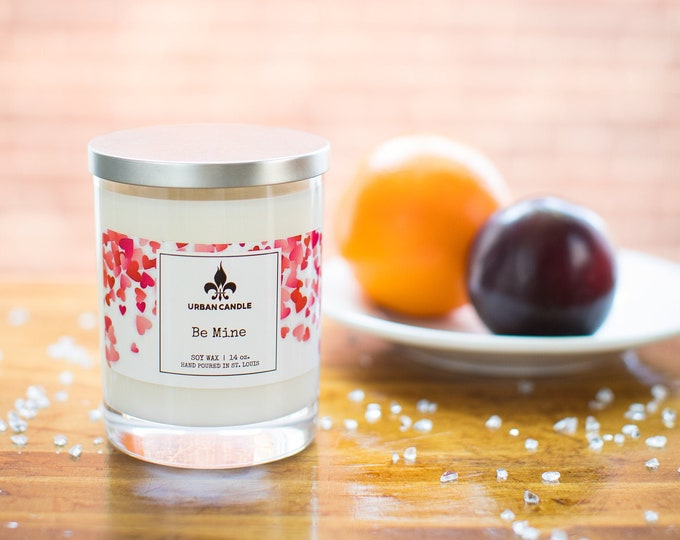 Be Mine - Valentine's Day - Soy Candle | 14 oz.