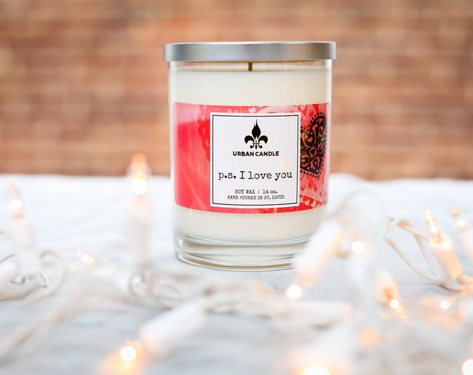 p.s. I Love You - Valentine's Day - Soy Candle | 14 oz.
